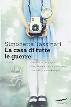 La casa di tutte le guerre Simonetta Tassinari