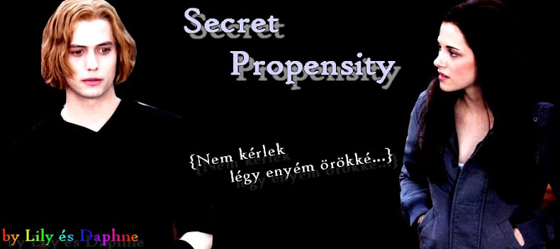 Secret Propensity