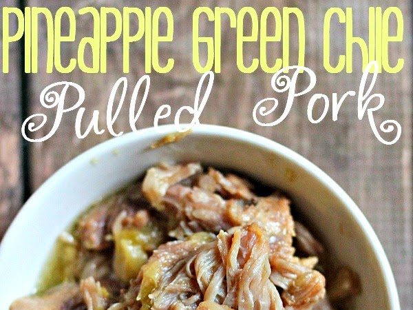 Slow Cooker Pineapple Green Chile Pulled Pork