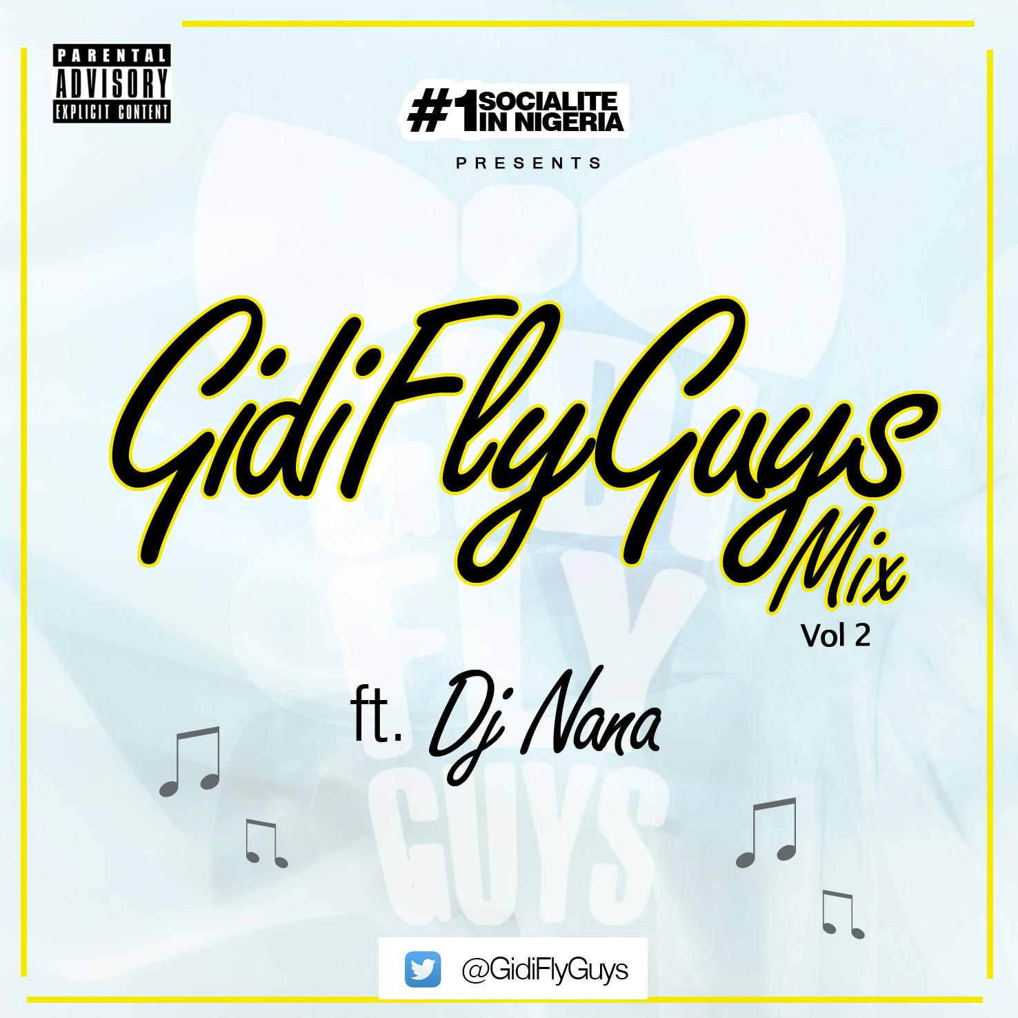 music no 1 socialite in nigeria presents gidiflyguys mix vol 2 ft