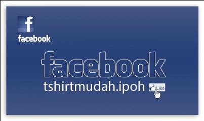 FB TSHIRTMUDAH.IPOH