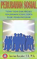 AJIBAYUSTORE  Judul Buku : Perubahan Sosial – Teori-Teori Dan Proses Perubahan Sosial Serta Teori Pembangunan Pengarang : Jacobus Ranjabar, SH, M Si Penerbit : Alfabeta