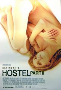 Hostel: Part II (2007)