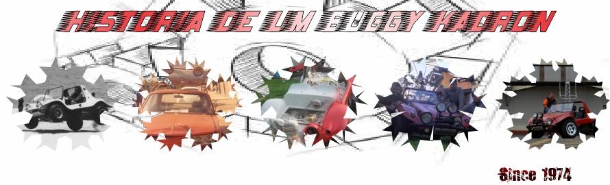 Essa é a historia de um buggy Kadron.