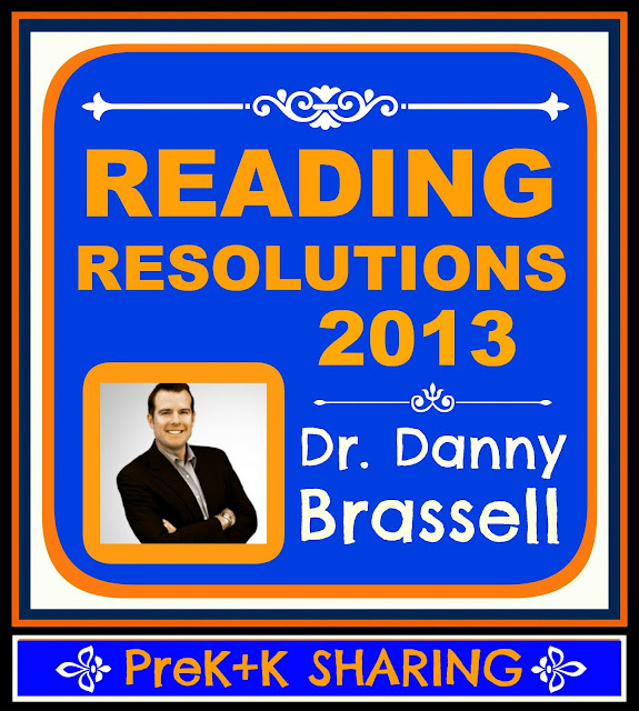 photo of: Reading Resolutions 2013 by Dr. Danny Brassell at PreK+K Sharing