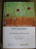 """Antologia ,,Słowa na miedzy przysiadły"""" a w niej kilka moich wierszy"""