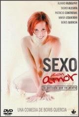 Ver Sexo con amor (2003) Gratis Online