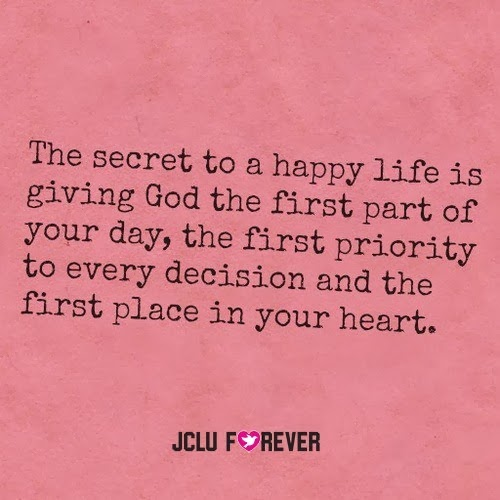 The Secret To A Happy Life Is Giving God The First Part Of Your Day