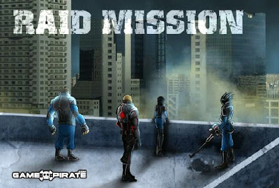 Raid Mission walkthrough.