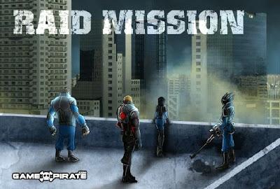 Raid Mission walkthrough.
