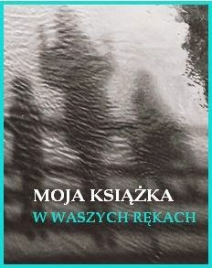 http://szufladopolka.blogspot.com/2014/01/moja-ksiazka-w-waszych-rekach-wedrowka.html