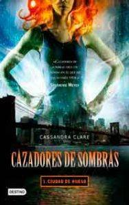 Ciudad de hueso, Cassandra Clare