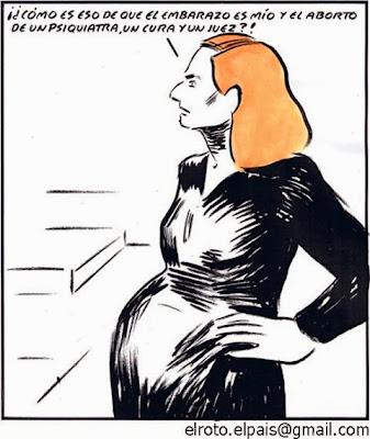 ¡¿Cómo es eso de que el embarazo es mío y el aborto de un psiquiatra, un cura y un juez?!