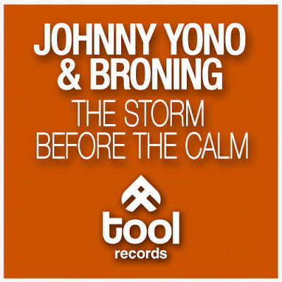 Johnny Yono & Broning - The Storm before the Calm
