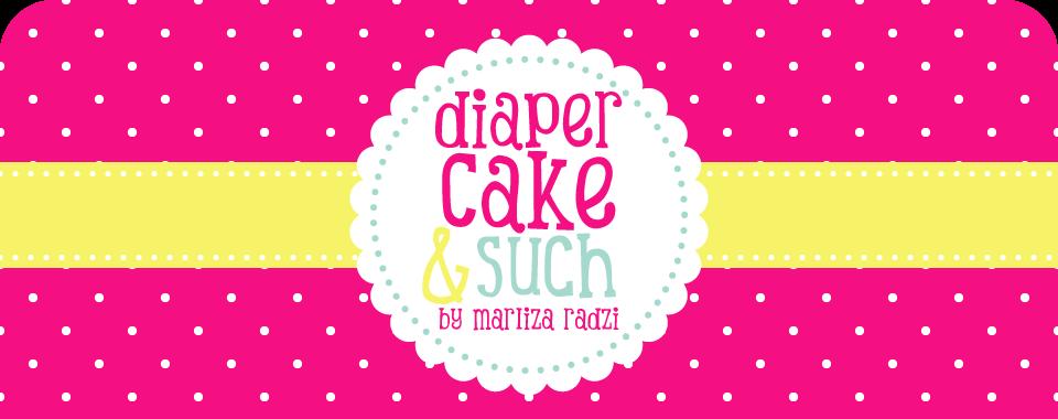 Diaper Cake & Such