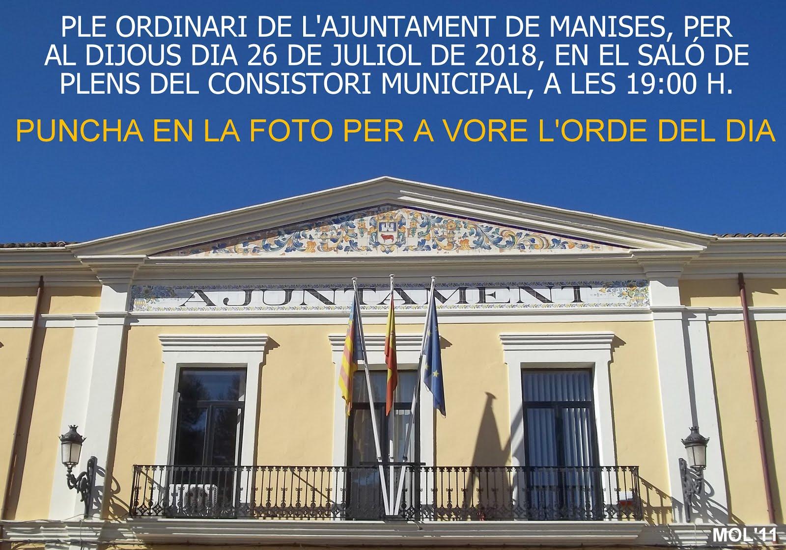 26.07.18 PLENO ORDINARIO DEL AYUNTAMIENTO DE MANISES DEL MES DE JULIO