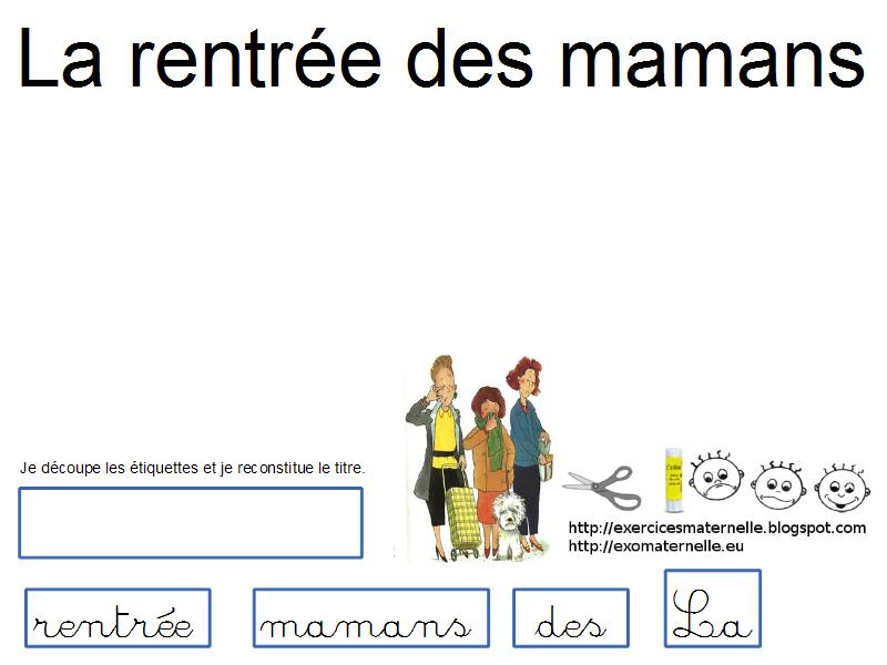 Maternelle la rentr e des mamans reconstitution du titre - La rentree des mamans ...