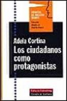 """""""Los ciudadanos como protagonistas"""" - Adela Cortina"""