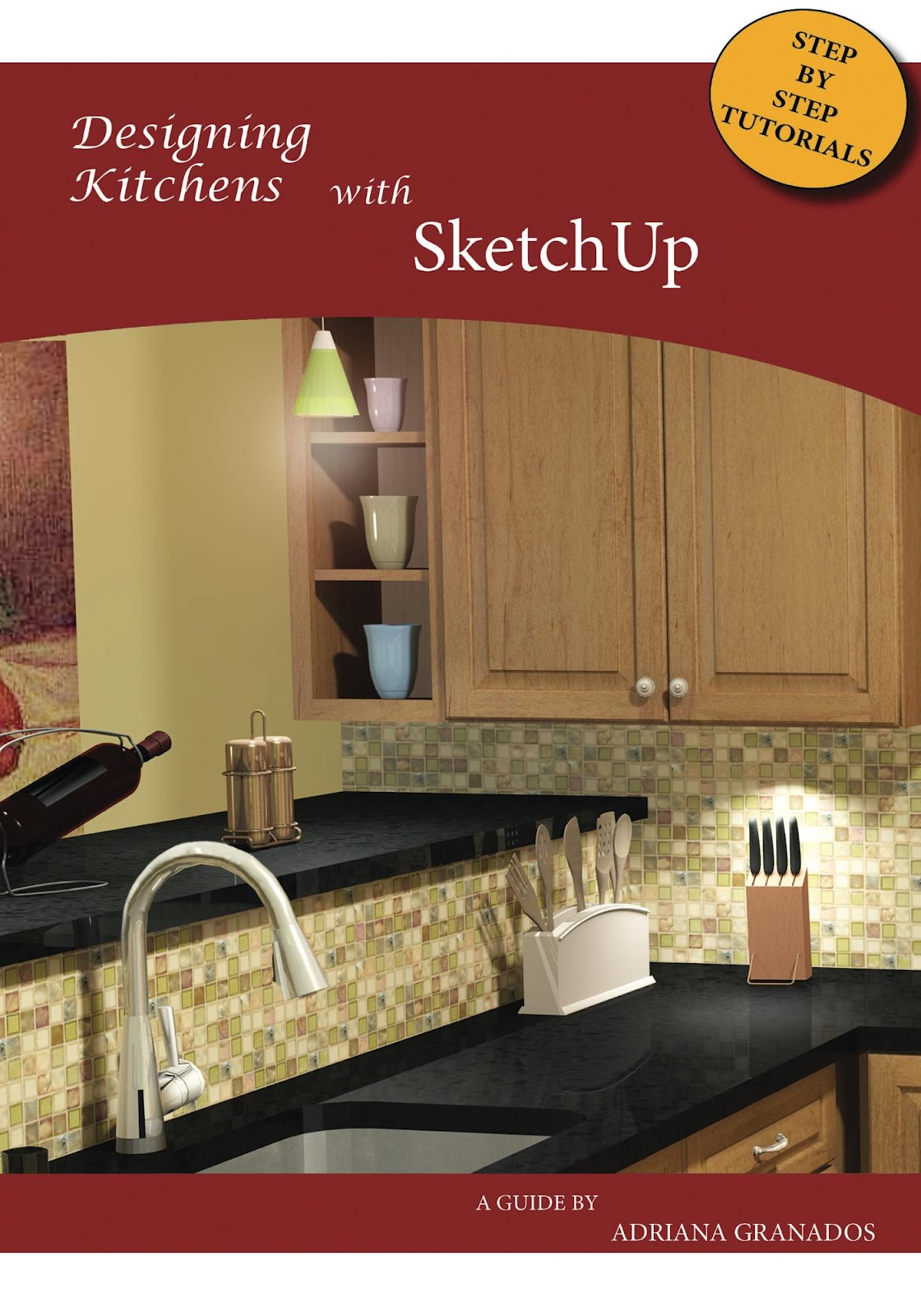 Attractive Designing Kitchens With SketchUp, A New Book For Interior Designers