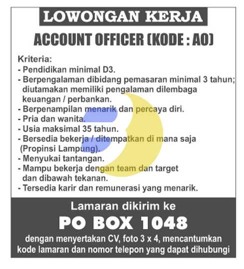 Lowongan Kerja Account Officer Lampung terbaru 2015