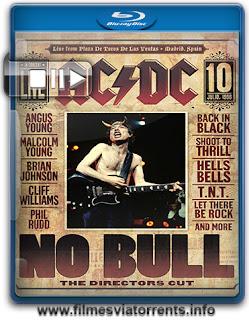 AC/DC: No Bull - Versão do Diretor Torrent