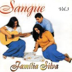 Família Silva - Sangue Vol. 3