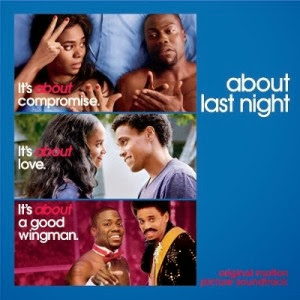 About Last Night Song - About Last Night Music - About Last Night Soundtrack - About Last Night Score
