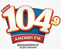 ouvir a Rádio Amorin FM 104,9 ao vivo e online Rondonópolis MT