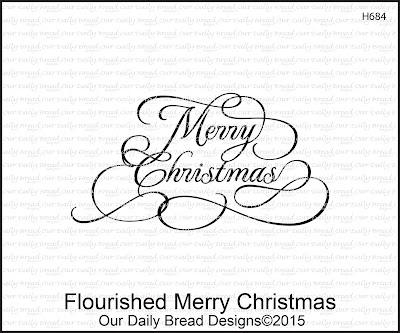 Our Daily Bread Designs Stamp set: Flourished Merry Christmas