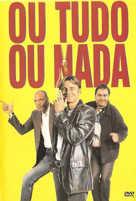 Download Ou+Tudo+Ou+Nada Filme Ou Tudo Ou Nada Dublado