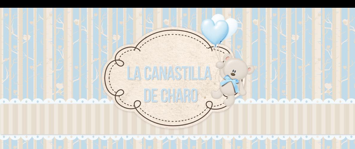 LA CANASTILLA DE CHARO