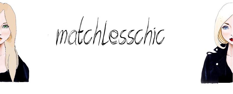 matchlesschic