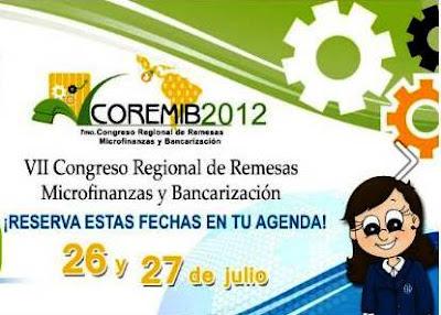 VII Congreso Regional de Remesas Microfinanzas y Bancarización COREMIB 2012