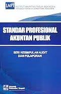 ajibayustore  Judul Buku : Standar Profesional Akuntan Publik - Seri Kesimpulan Audit Dan Pelaporan Pengarang : Institut Akuntan Publik Indonesia (IAPI) Penerbit : Salemba Empat