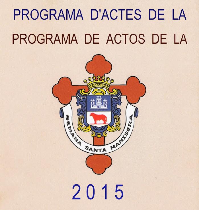 PROGRAMA D'ACTES DE LA SEMANA SANTA MANISERA 2015
