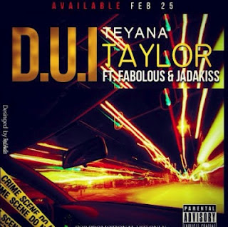 Teyana Taylor - D.U.I.