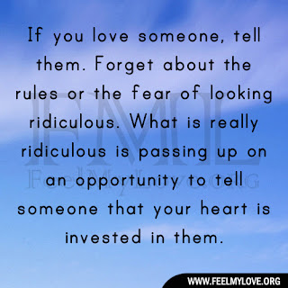 If you love someone, tell them