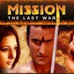 Mission The Last War 2008 Hindi Movie Watch Online