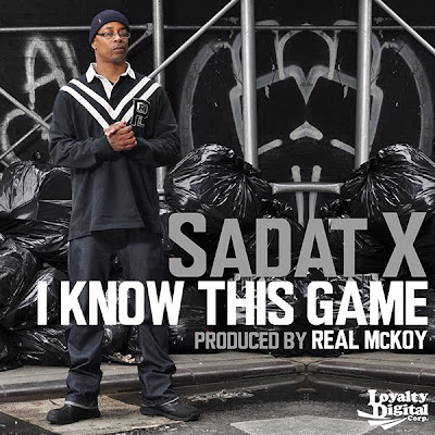 Sadat X - I Know This Game