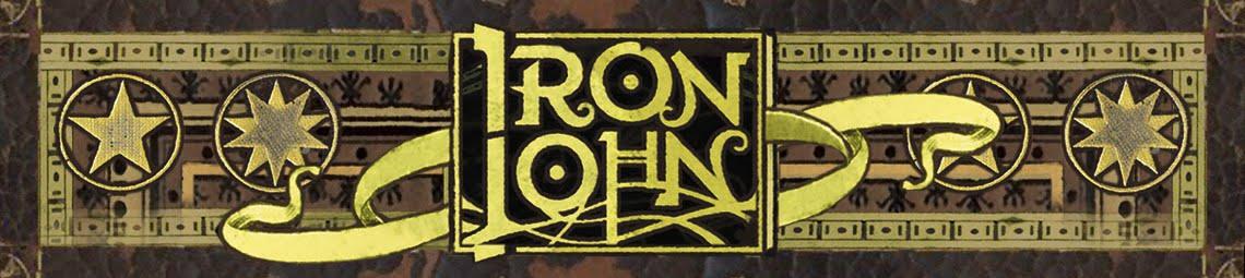 ------------     IRON JOHN