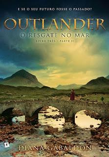 Outlander, O Resgate no Mar - Livro 03, parte 2 (Diana Gabaldon)