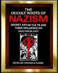 The Occult Roots of Nazism by N.G.Clarke
