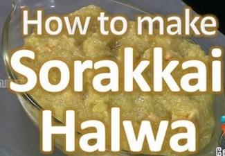How to prepare Sorakkai Halwa | சொரைக்காய் ஹல்வா – Gama Gama Samayal
