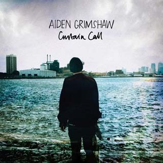 Aiden Grimshaw – Curtain Call Lyrics | Letras | Lirik | Tekst | Text | Testo | Paroles - Source: musicjuzz.blogspot.com