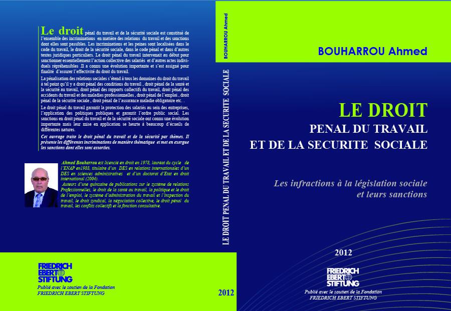 Publications De Bouharrou Ahmed Le Droit Penal Du Travail Et De La Securite Sociale 2012