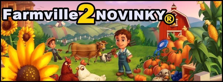 Farmville 2 - NOVINKY®