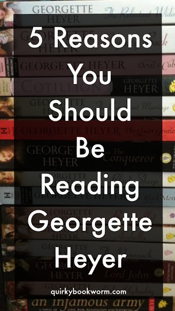 Quirky Bookworm: 5 Reasons Why You Should Be Reading Georgette Heyer - #1. Jane Austen didn't write enough books.