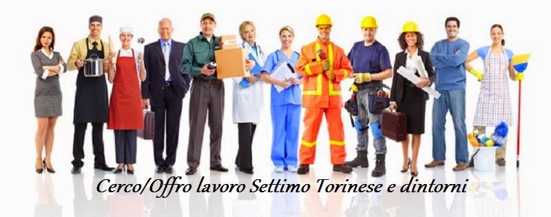 Cerco offro lavoro settimo torinese for Cerco tornio