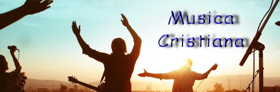 Escucha Musica Cristiana