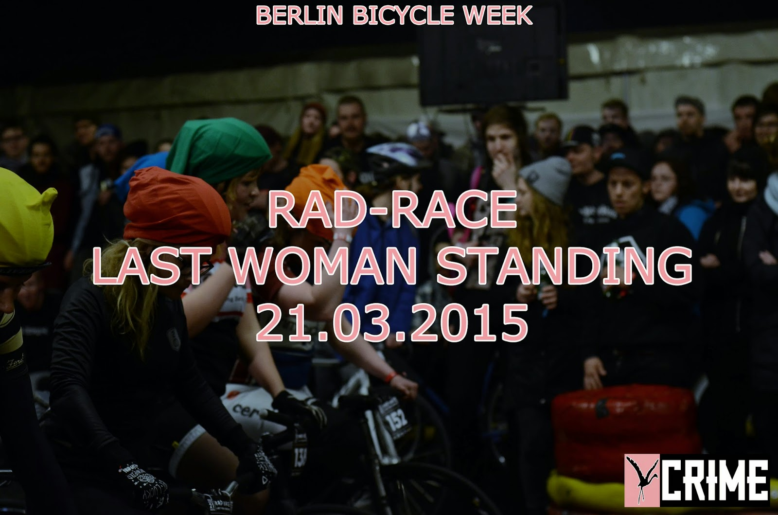 http://fmgx.blogspot.de/2015/03/berlin-bicycle-week-rad-race-last-women.html